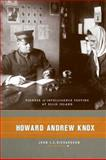 Howard Andrew Knox : Pioneer of Intelligence Testing at Ellis Island, Richardson, John T. E., 0231141688