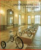 Understanding Art : A Concise History, Fichner-Rathus, Lois, 0495101680