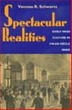 Spectacular Realities 9780520221680