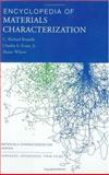 Encyclopedia of Materials Characterization : Surfaces, Interfaces, Thin Films, Brundle, Richard and Evans, Charles, Jr., 0750691689