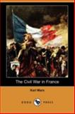 The Civil War in France, Marx, Karl, 1409961680