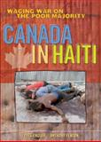 Canada in Haiti : Waging War on the Poor Majority, Fenton, Anthony and Engler, Yves, 1552661687