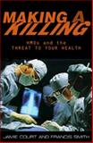 Making a Killing, Jamie Court and Francis Smith, 1567511686