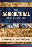 The Agricultural Marketing System, Rhodes, V. James and Dauve, Jan, 1890871680