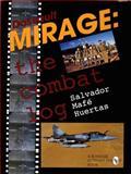 Dassault Mirage, Salvador M. Huertas, 0764301683