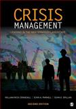 Crisis Management : Leading in the New Strategy Landscape, Crandall, William Rick and Parnell, John A., 1412991684