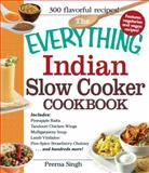 The Everything Indian Slow Cooker Cookbook, Prerna Singh, 144054168X