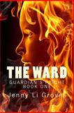 The Ward, Jenny Groves, 1499121687
