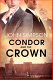 Condor and the Crown, John Simpson, 1613721684