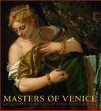 Masters of Venice, Sylvia Ferino Pagden and Lynn Federle Orr, 3791351680