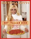 Hot Italian Dish, Victoria Gotti, 0060851686