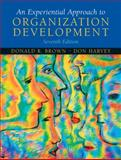 An Experiential Approach to Organization Development, Harvey, Donald and Brown, Donald R., 013144168X