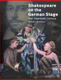 Shakespeare on the German Stage: Volume 2, the Twentieth Century, Hortmann, Wilhelm, 052112168X