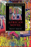 The Cambridge Companion to the African Novel, Irele, F. Abiola, 052167168X
