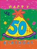 Happy 50th Birthday!, Tiny Tome and Ariel Books Staff, 0836281683
