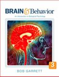 Brain and Behavior : An Introduction to Biological Psychology, Garrett, Bob, 1412981689