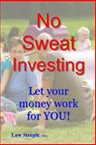 No Sweat Investing, Law Steeple, 1469961687