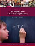 The Property Tax-School Funding Dilemma, Kenyon, Daphne A., 1558441689