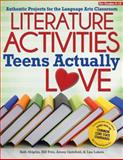 Literature Activities Teens Actually Love, Lisa Lukens and Jeremy Gertzfield, 1618211684