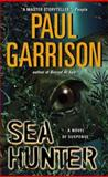 Sea Hunter, Paul Garrison, 0060081686