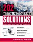 202 Digital Photography Solutions, George H. Wallace and Chuck Gloman, 0071421688