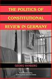The Politics of Constitutional Review in Germany, Vanberg, Georg, 0521111684