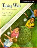 Talking Walls : The Stories Continue, Burns Knight, Margy and Chan, Thomas V., 0884481689