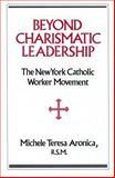 Beyond Charismatic Leadership 9780887381683