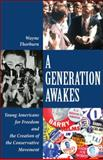 A Generation Awakes, Wayne Thorburn, 0898031680