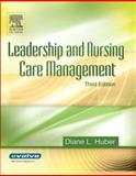 Leadership and Nursing Care Management, Huber, Diane, 1416001689