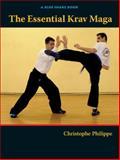 The Essential Krav Maga, Christophe Philippe, 1583941681