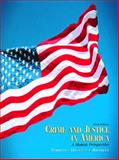 Crime and Justice in America : A Human Perspective, Territo, Leonard and Halsted, James B., 0130981680
