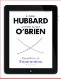 Essentials of Economics Plus NEW MyEconLab with Pearson EText Access Card (1-Semester Access), Hubbard, R. Glenn and O'Brien, Anthony P., 0132961687