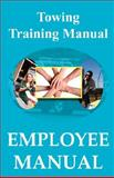Towing Training Manual - Employee Manual, , 0979441684