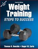 Weight Training-4th Edition, Thomas R. Baechle and Roger W. Earle, 1450411681