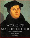 Works of Martin Luther Vol I, Martin Luther, 1483701689