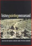 History Painting Reassessed : The Representation of History in Contemporary Art, , 0719051681