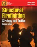 Structural Firefighting : Strategy and Tactics, Klaene, Bernard J. and Sanders, Russell E., 0763751685