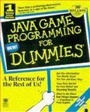 Java Game Programming for Dummies, Holder, Wayne and Dummies Technical Press Staff, 0764501682