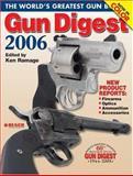 Gun Digest 2006, Ken Ramage, 0896891682