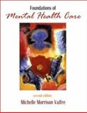 Foundations of Mental Health Care, Michelle Morrison-Valfre RN  BSN  MHS  FNP, 0323011683