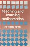 Teaching and Learning Mathematics, Peter Dean, 0713001682
