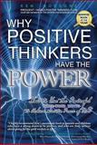 Why Positive Thinkers Have the Power, Ken Bossone, 088391168X