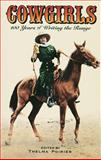 Cowgirls : 100 Years of Writing the Range, Poirier, Thelma, 0889951683