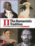 The Humanistic Tradition : The Early Modern World to the Present, Fiero, Gloria K., 1259351688