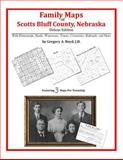 Family Maps of Scotts Bluff County, Nebraska, Deluxe Edition : With Homesteads, Roads, Waterways, Towns, Cemeteries, Railroads, and More, Boyd, Gregory A., 1420311689