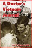 A Doctor's Vietnam Journal, Carl Bartecchi, 1470121689