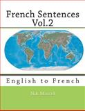 French Sentences Vol. 2, Nik Marcel and Monique Cossard, 1495421686