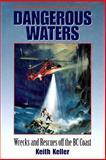 Dangerous Waters, Keith Keller, 1550171682