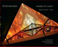 Works of Light, Ettore Rocca, Duncan Macmillan, Pia Skogemann, Peter Brandes, 877124168X